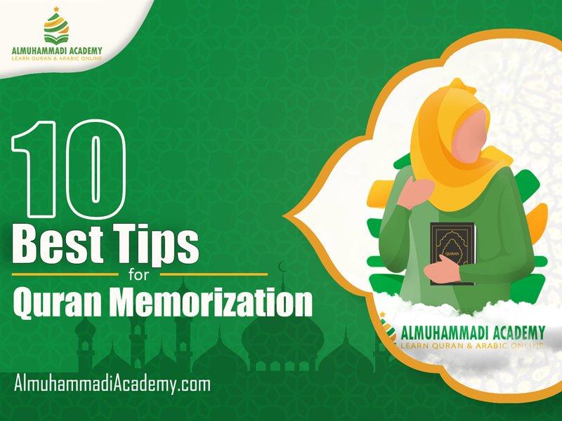 10 Best Tips for Quran Memorization - Almuhammadi Academy