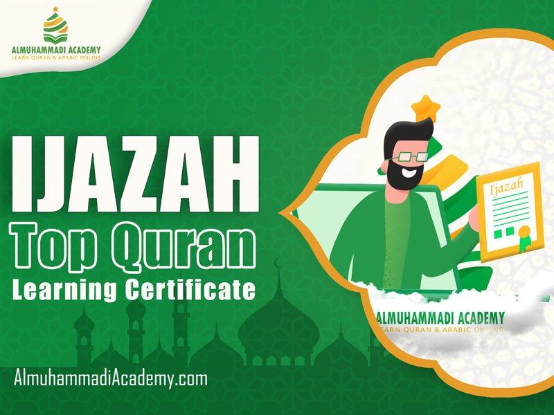 Ijazah Top Quran Learning Certificate - Almuhammadi Academy