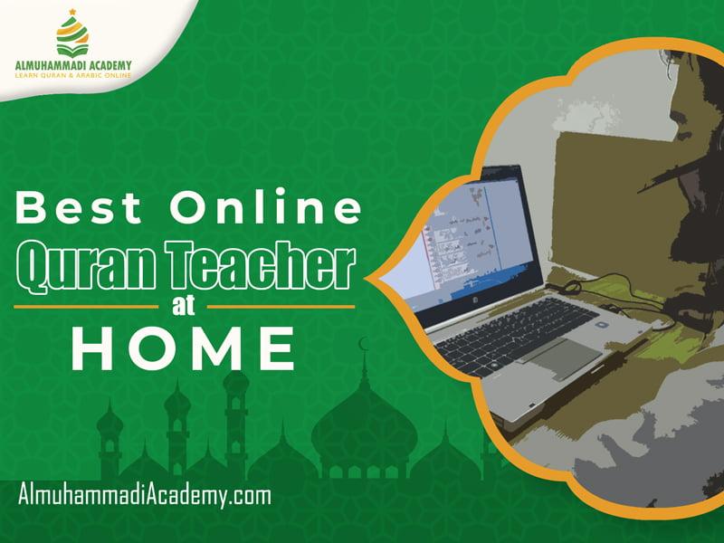 Best Online Quran Teacher at Home - Almuhammadi Academy