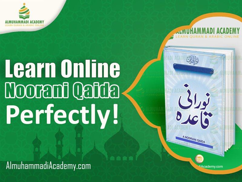 Learn Noorani Qaida Online Perfectly - Almuhammadi Academy